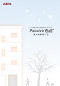 Passive Wall(R)工法(湿式外断熱システム)