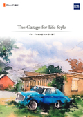 The Garage for Life Style