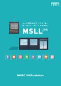 ユニットハウス『MSLL』