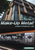 特殊表面処理カタログ『Make-Up Metal!』