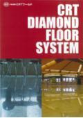 床仕上げ『CRTダイヤモンドフロアー工法』 表紙画像